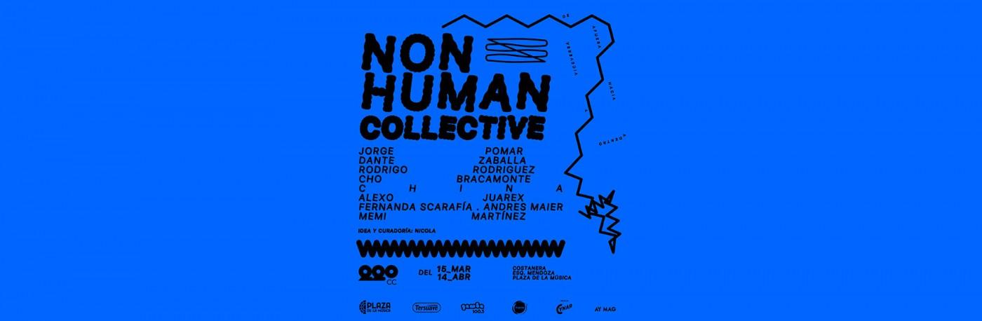 ¡Visitá Non Human Collective en 220 CC!