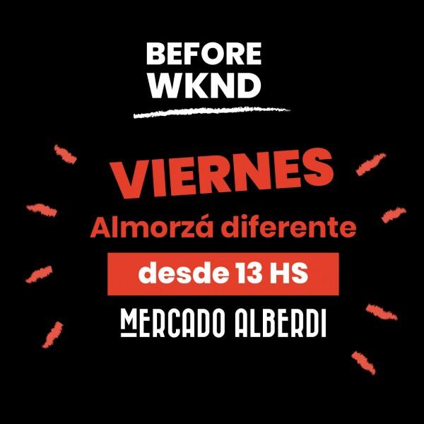 Before WKND
